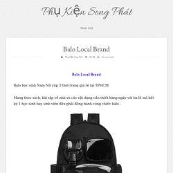 Balo Local Brand ~ Phụ Kiện Song Phát