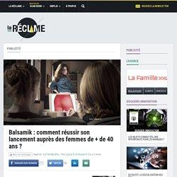 Balsamik : comment réussir son lancement auprès des femmes de + de 40 ans?