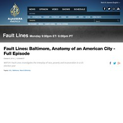 Fault Lines: Baltimore, Anatomy of an American City - Full Episode