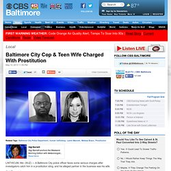 Baltimore City Cop & Teen Wife Charged With Prostitution