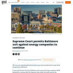 Supreme Court permits Baltimore suit against energy companies to continue
