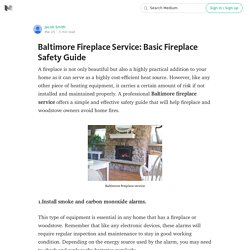 A Simple & Effective Fireplace Safety Guide