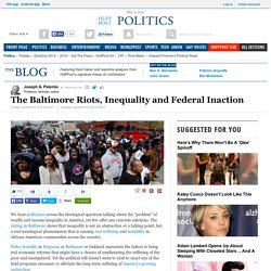 The Baltimore Riots, Inequality and Federal Inaction