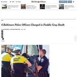 Prosecutors Charge 6 Baltimore Officers in Freddie Gray Death
