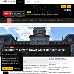 Baltimore Severs Down After Ransomware Attack