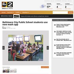 Baltimore City Public School students use new math app