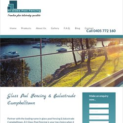 Glass Pool Fencing & Balustrade Campbelltown