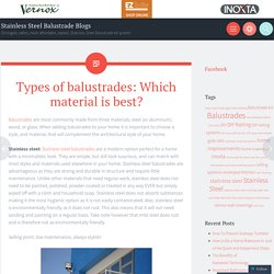 Types of balustrades: Which material is best?
