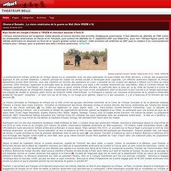 Obama et Bamako : La vision américaine de la guerre au Mali (Note IRSEM n°4)