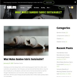 What Makes Bamboo Fabric Sustainable?