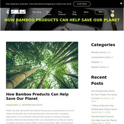 Why Bamboo Makes Best Material