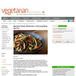 Bamboo Shoot, Mushroom, and Long Bean Stir-Fry Recipe