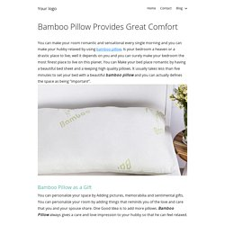 Bamboo Pillow Provides Great Comfort