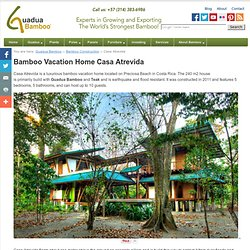 Bamboo Vacation Home Casa Atrevida
