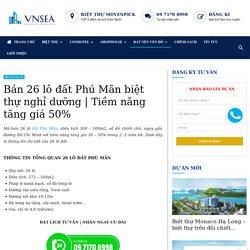 Bán 26 lô đất Phú Mãn biệt thự nghỉ dưỡng