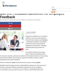 Ban the Feedback Sandwich for Employee Feedback