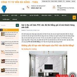 Gợi ý địa chỉ bán PVC vân đá Đà Nẵng giá rẻ mà khách hàng nên biết