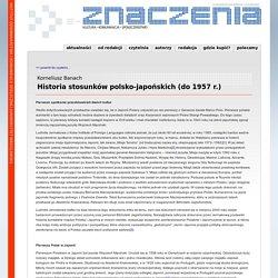 Korneliusz BanachHistoria stosunków polsko-japońskich (do 1957 r.) - Znaczenia – elektroniczna wersja czasopisma