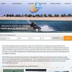 Banana Boat Ride Dubai, Ras Al Khaimah