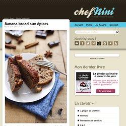 Banana bread aux épices