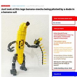 Just look at this lego banana-mecha being piloted by a dude in a banana suit / Boing Boing