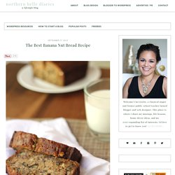The Best Banana Nut Bread Recipe - Northern Belle Diaries