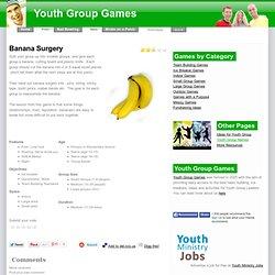 Banana Surgery