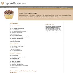 Banana Walnut Cupcake Recipe
