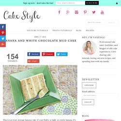 Banana White Chocolate Mud Cake