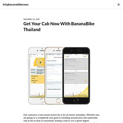 Get Your Cab Now With BananaBike Thailand
