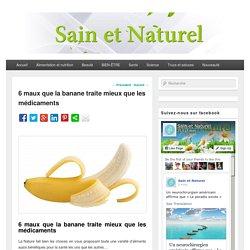 6 maux que la banane traite mieux que les médicaments