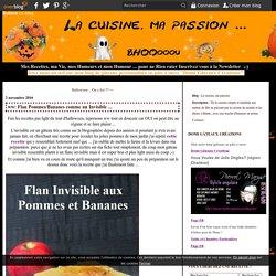 Flan Pommes/Bananes comme un Invisible
