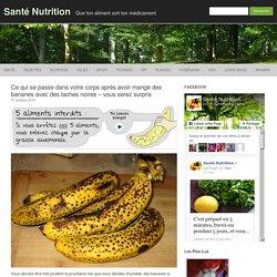 Ce qui se passe dans votre corps après avoir mangé des bananes avec des taches noires - vous serez surpris