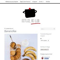 Bananofee / Gotuje, bo lubi