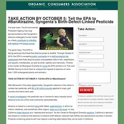 OCA: TAKE ACTION BY OCTOBER 5: Tell the EPA to #BanAtrazine, Syngenta's Birth-Defect-Linked Pesticide
