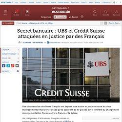 Secret bancaire : UBS et Crédit Suisse attaquées en justice par des Français