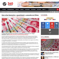 Une crise bancaire « quasiment » assurée en Chine