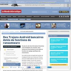 Des Trojans Android bancaires dotés de fonctions de ransomware