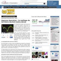 Agences bancaires : le maillage du territoire devient moins dense