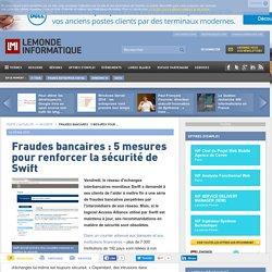 Fraudes bancaires: 5 mesures pour renforcer la sécurité de Swift