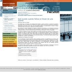 Portal del Cliente Bancario - Productos bancarios - Depósito a la vista, a plazo y de ahorro - Otros temas de interés - Qué sucede cuando fallece el titular de una cuenta