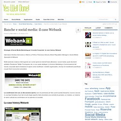 Banche e social media: il caso Webank | Yes Well Done!