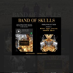 Band of Skulls | Official Site