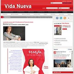"""Vida Nueva Nº 2914 """"La banda sonora del V Centenario de Teresa de Jesús"""""""