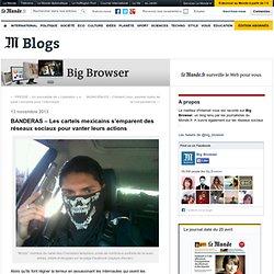 BANDERAS – Les cartels mexicains s'emparent des réseaux sociaux pour vanter leurs actions