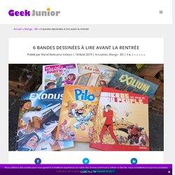 6 bandes dessinées à lire avant la rentrée