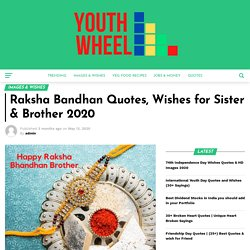 Raksha Bandhan Quotes, Wishes for Sister & Brother 2020 - Youthwheel