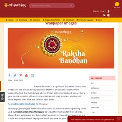 Send your loved ones rakhi wishes. Share beautiful Raksha Bandhan wallpaper, status, images and quotes to wish them.