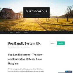 Fog Bandit System UK