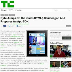 Kyte Jumps On the iPad's HTML5 Bandwagon And Prepares An App SDK